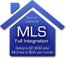 We offer an optional add-on that fully integrates the MLS into your site for only $1,800!